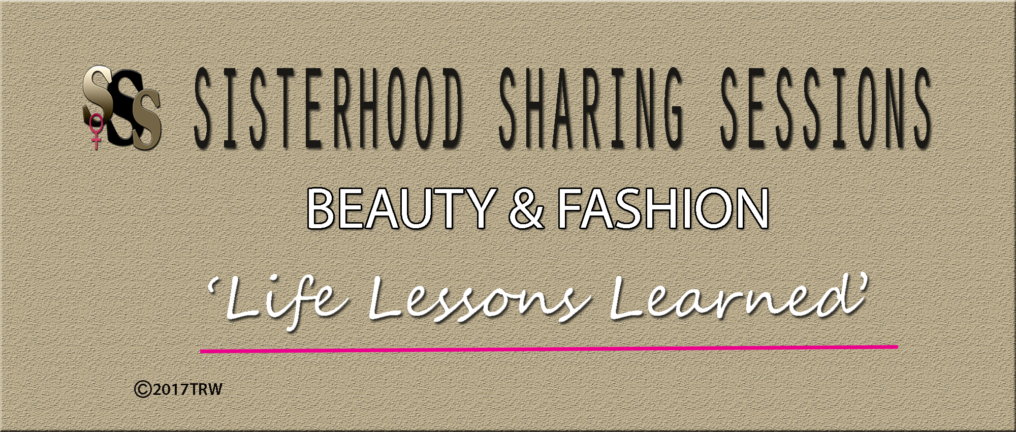 Power Of Women | Sisterhood Sessions | Beauty & Fashion