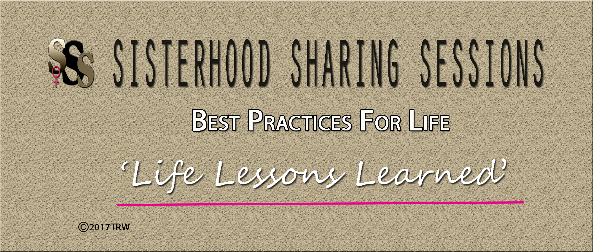 Power Of Women | Sisterhood Sessions | Best Practices for Life